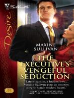 The Executive's Vengeful Seduction
