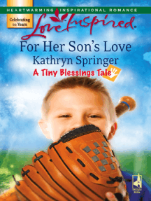For Her Son's Love