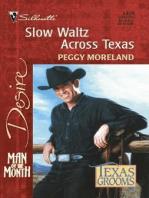 Slow Waltz Across Texas