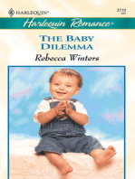 The Baby Dilemma