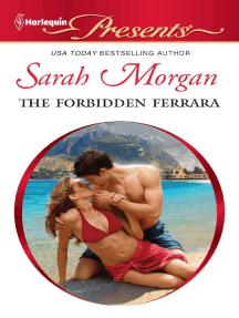 The Forbidden Ferrara by Sarah Morgan - Read Online