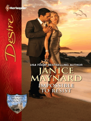 Impossible to Resist by Janice Maynard - Read Online