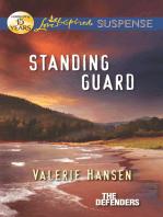 Standing Guard