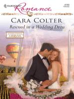 Rescued in a Wedding Dress