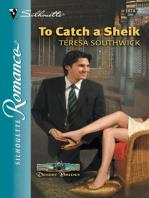 To Catch a Sheik