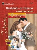Husband--Or Enemy?