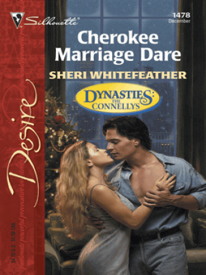 Cherokee Marriage Dare by Sheri WhiteFeather - Read Online