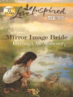Mirror Image Bride