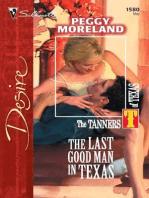 The Last Good Man in Texas