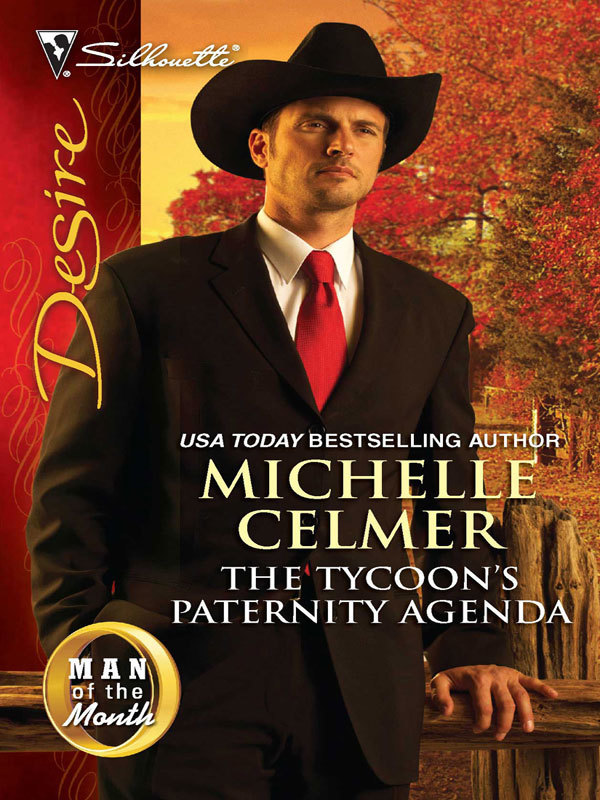 The Tycoons Paternity Agenda By Michelle Celmer By Michelle Celmer