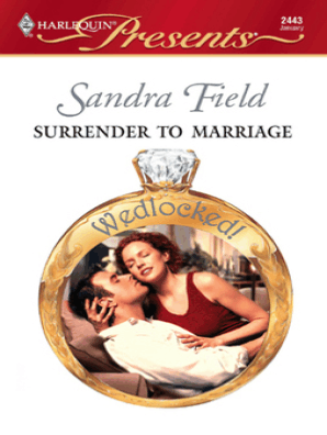 Surrender to Marriage by Sandra Field - Book - Read Online