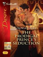 The Prodigal Prince's Seduction