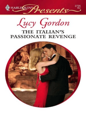 The Italian's Passionate Revenge by Lucy Gordon - Book - Read Online