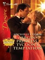 Virgin Princess, Tycoon's Temptation