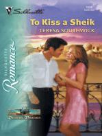 To Kiss a Sheik