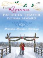 Montana, Mistletoe, Marriage