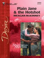 Plain Jane & The Hotshot