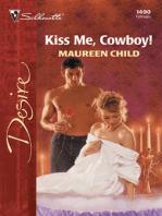 Kiss Me, Cowboy!