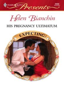 His Pregnancy Ultimatum By Helen Bianchin Book Read Online border=