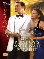 The Playboy's Passionate Pursuit