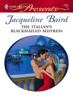 The Italian's Blackmailed Mistress