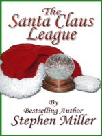 The Santa Claus League T'was the Night Before Christmas