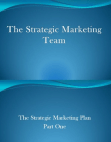 PPT on Strategic Marketing Team