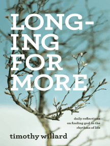 Longing for More: Daily Reflections on Finding God in the Rhythms of Life