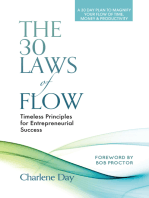 The 30 Laws of Flow: Timeless Principles for Entrepreneurial Success