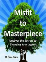 Misfit to Masterpiece