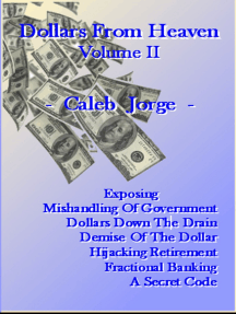 Dollars From Heaven, Volume II