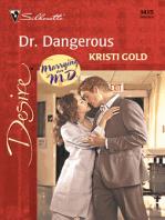 Dr. Dangerous