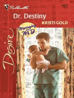 Dr. Destiny