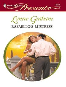 Rafaello's Mistress: An Emotional and Sensual Romance