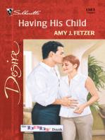 Having His Child