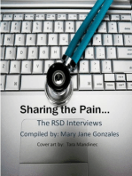 Sharing the Pain...The RSD Interviews
