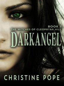 Darkangel: The Witches of Cleopatra Hill, #1