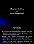 Nature and Function of Merchant Banking