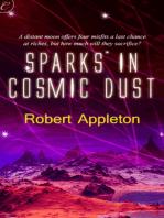 Sparks in Cosmic Dust