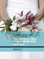 The Surgeon's New-Year Wedding Wish