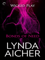 Bonds of Need: Book Two of Wicked Play: An erotic BDSM romance