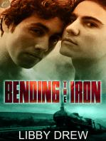 Bending the Iron