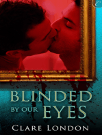 Blinded By Our Eyes