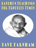 Gandhi's Teachings for Troubled Times