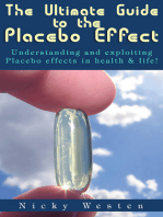 The Ultimate Guide to the Placebo Effect