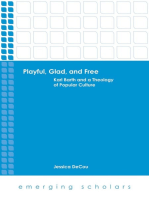 Playful, Glad, and Free