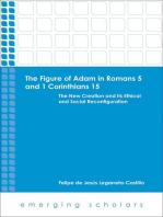 The Figure of Adam in Romans 5 and 1 Corinthians 15