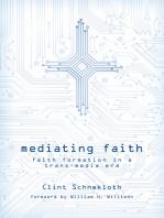 Mediating Faith