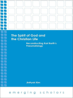 The Spirit of God and the Christian Life: Reconstructing Karl Barth's Pneumatology
