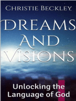 Dreams And Visions, Unlocking the Language of God